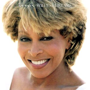 Tina Turner альбом Wildest Dreams