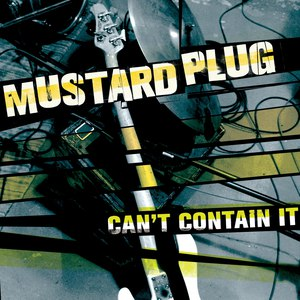 Mustard Plug альбом Can't Contain It