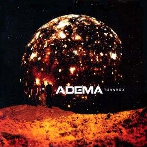 Adema альбом Tornado