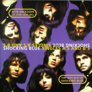 Shocking Blue альбом Singles A's and B's