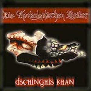 Die apokalyptischen reiter альбом Dschinghis Khan