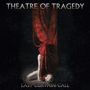 Theatre Of Tragedy альбом Last Curtain Call