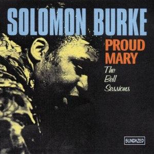 Solomon Burke альбом Proud Mary (With Bonus Tracks)