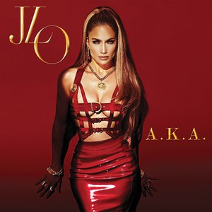 Jennifer Lopez альбом A.K.A.