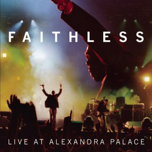 Faithless альбом Live At Alexandra Palace
