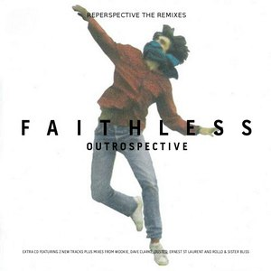 Faithless альбом Outrospective (Reperspective The Remixes)