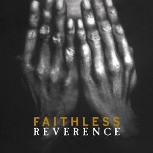 Faithless альбом Reverence / Irreverence