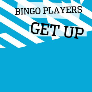 Bingo Players альбом Get Up