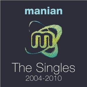 Manian альбом The Singles 2004-2010