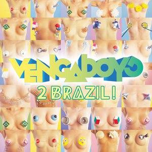Vengaboys альбом 2 Brazil!