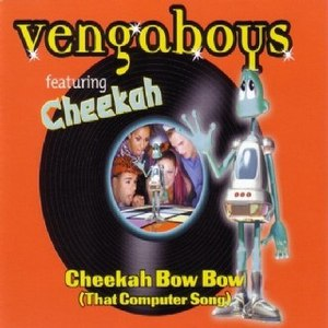 Vengaboys альбом Cheekah Bow Bow (That Computer Song)