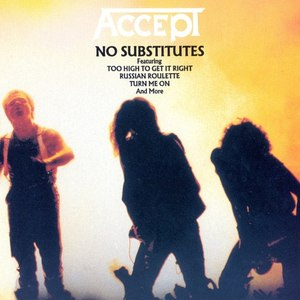 Accept альбом No Substitutes