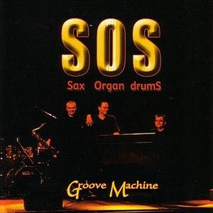 SOS альбом Groove Machine