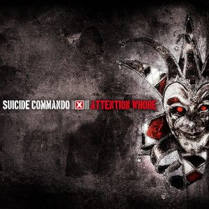 Suicide Commando альбом Attention Whore