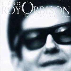 Roy Orbison альбом The Big O: The Original Singles Collection
