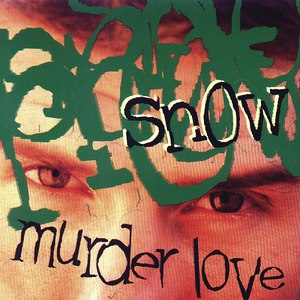 Snow альбом Murder Love