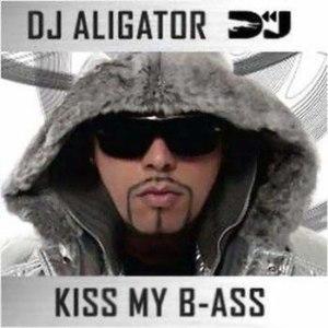 Dj Aligator альбом Kiss My B-ass