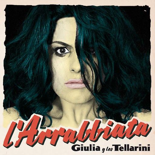 Giulia Y Los Tellarini альбом L´Arrabbiata