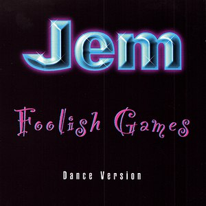 Jem альбом Foolish Games