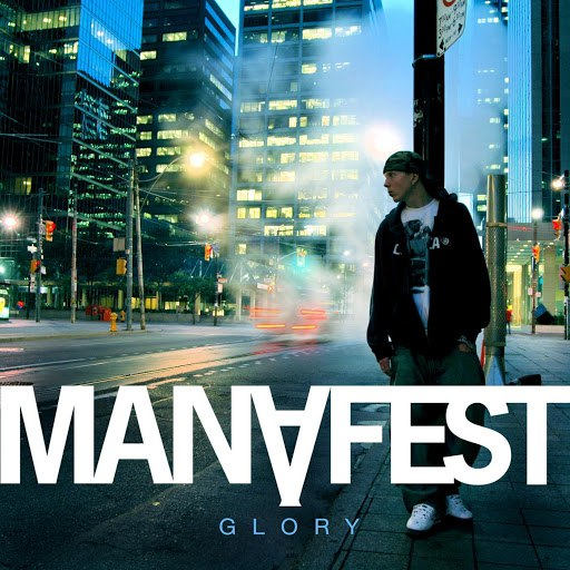 Manafest альбом Glory (Deluxe Edition)