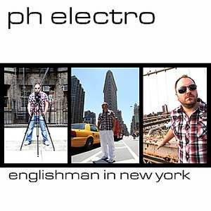 PH Electro альбом Englishman In New York