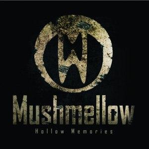 Mushmellow альбом Hollow Memories