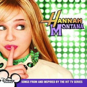 Hannah Montana альбом Hannah Montana (Songs from and Inspired By the Hit TV Series)