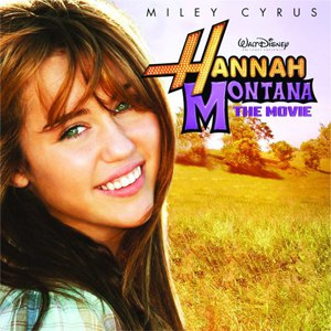 Hannah Montana альбом Hannah Montana: The Movie (Original Motion Picture Soundtrack)