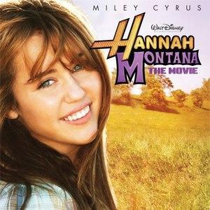 Miley Cyrus альбом Hannah Montana The Movie