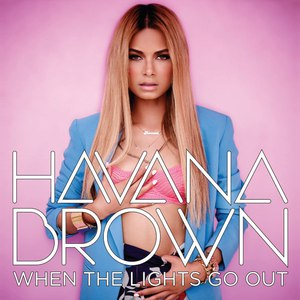 Havana Brown альбом When the Lights Go Out