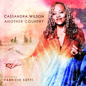 Cassandra Wilson альбом Another Country (feat. Fabrizio Sotti)