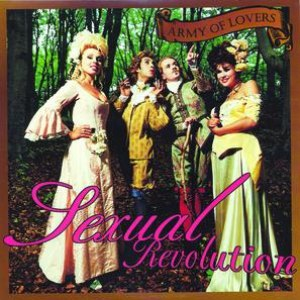 Army Of Lovers альбом Sexual Revolution