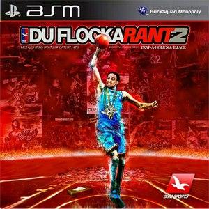 Waka Flocka Flame альбом DuFlocka Rant 2
