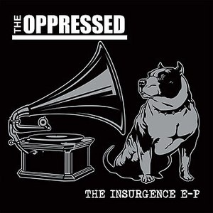 The Oppressed альбом The Insurgence EP