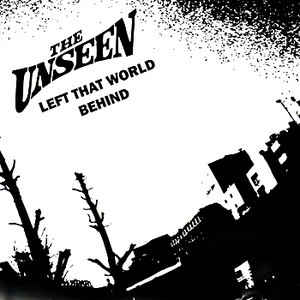 The Unseen альбом Left That World Behind