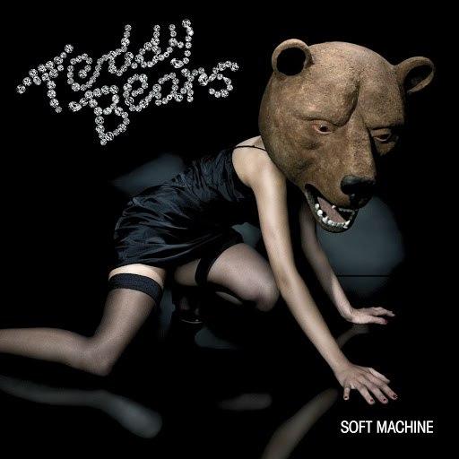 Teddybears альбом Soft Machine (U.S. Version)