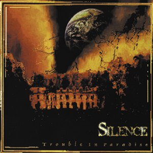 Silence альбом Trouble in paradise