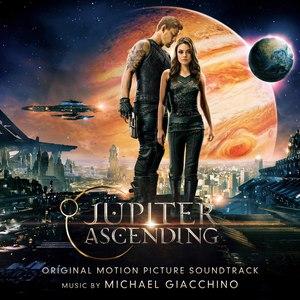 Michael Giacchino альбом Jupiter Ascending (Original Motion Picture Soundtrack)