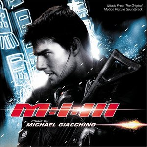 Michael Giacchino альбом Mission: Impossible III