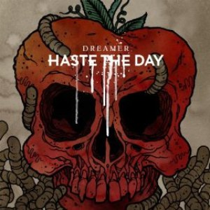 Haste The Day альбом Dreamer (Deluxe Edition)