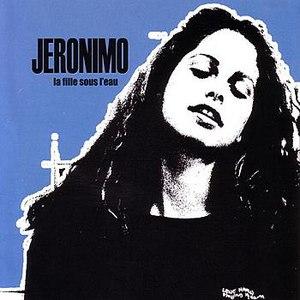 Jeronimo альбом La fille sous l'eau EP