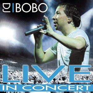 DJ Bobo альбом Live in Concert