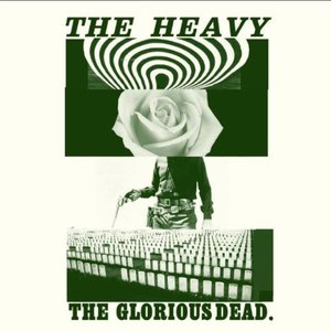 The Heavy альбом The Glorious Dead (Bonus Video Version)