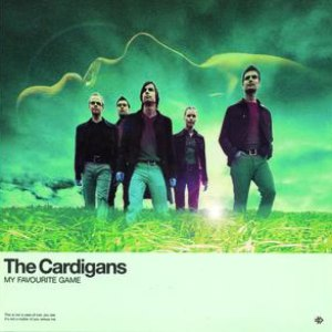 The Cardigans альбом My Favourite Game