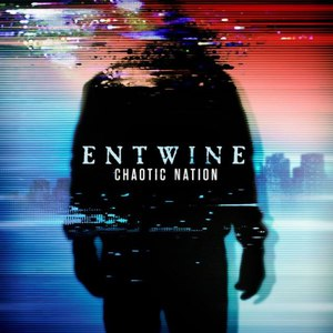 Entwine альбом Chaotic Nation