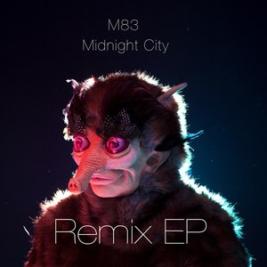 M83 альбом Midnight City (Remix EP)