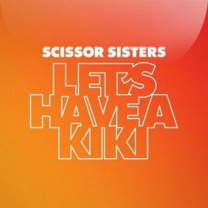 Scissor Sisters альбом Let's Have A Kiki