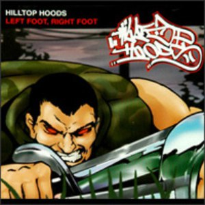 Hilltop Hoods альбом Left Foot, Right Foot