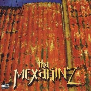 Tha Mexakinz альбом Tha Mexakinz