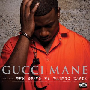 Gucci Mane альбом The State vs. Radric Davis (Deluxe Version)